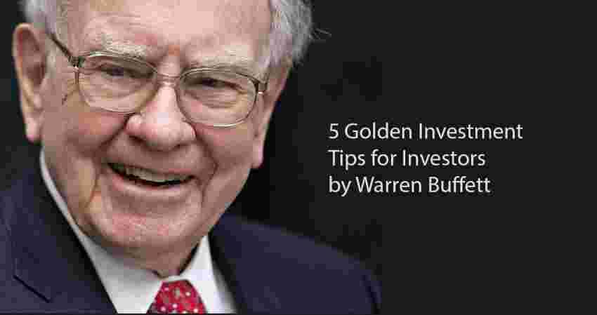 Investment tips by Warren Buffett.