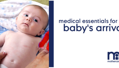 Medical Essentials for your baby's arrival